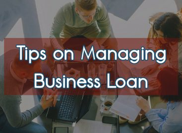 4 Useful Tips on Managing Business Loans